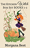 Witch Cozy Mystery: The Kitchen Witch: Box Set Books 1-3