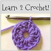 Learn 2 Crochet!