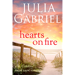 Hearts on Fire: A St. Caroline Small Town Romance (St. Caroline Series Book 1)