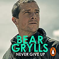 Never Give Up: The New Autobiography