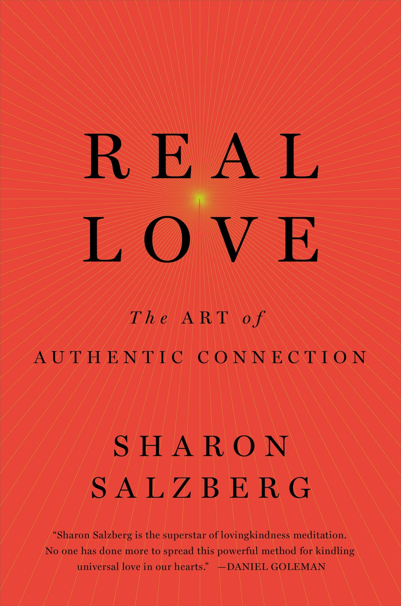 Real Love The Art Of Mindful Connection Sharon Salzberg