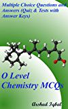 O Level Chemistry MCQs: Multiple Choice Questions and Answers (Quiz & Tests with Answer Keys)