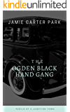 The Ogden Black Hand Gang: Perils of a Junction Town Around 1913