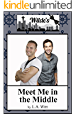 Meet Me in the Middle (Wilde's Book 5)