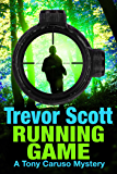 Running Game (A Tony Caruso Mystery Book 3)