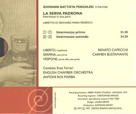Amazon.com: Pergolesi: La Serva Padrona (Ensayo): Music