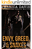 Envy, Greed, & Snakes (Hot Boy Series Book 2)