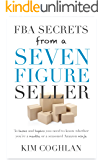 FBA Secrets from a Seven Figure Seller: 30 tasks and topics you need to know