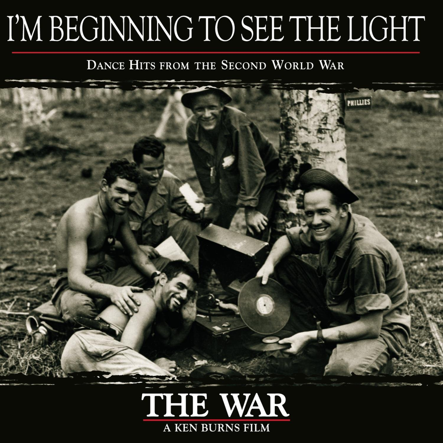 I'm Beginning to See the Light: Dance Hits from the Second World War, The War by Various