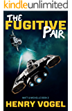 The Fugitive Pair (Matt & Michelle Book 2)