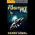 The Fugitive Pair (Matt & Michelle Book 2)