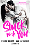 Stuck with You: 3 steamy stuck-together shorts