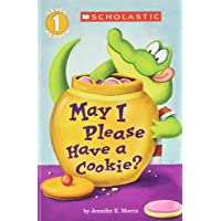 May I Please Have a Cookie? (Scholastic Readers, Level 1)