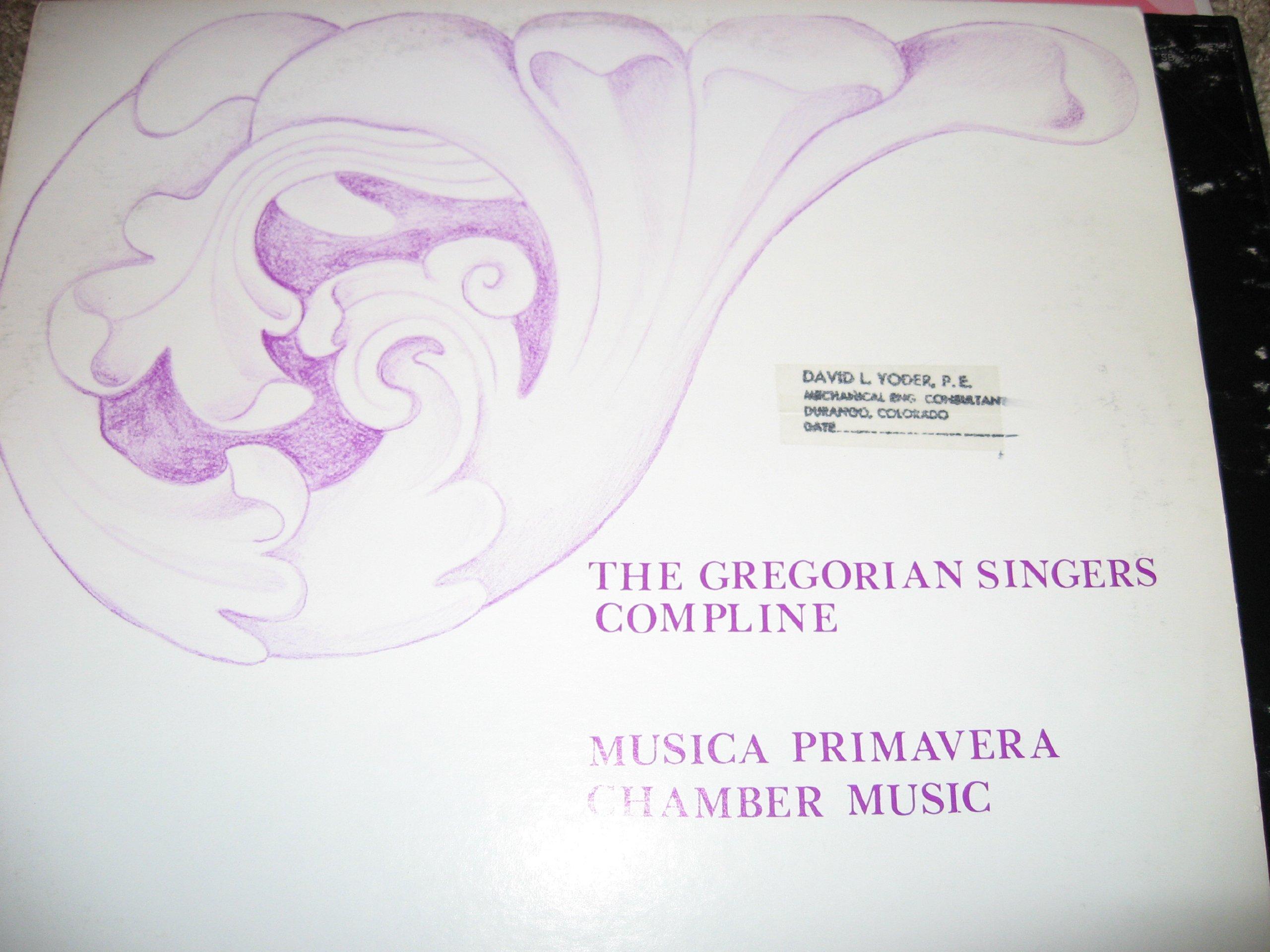 Compline - The Gregorian Singers / Chamber Music - Musica Primavera by Troisieme Concert