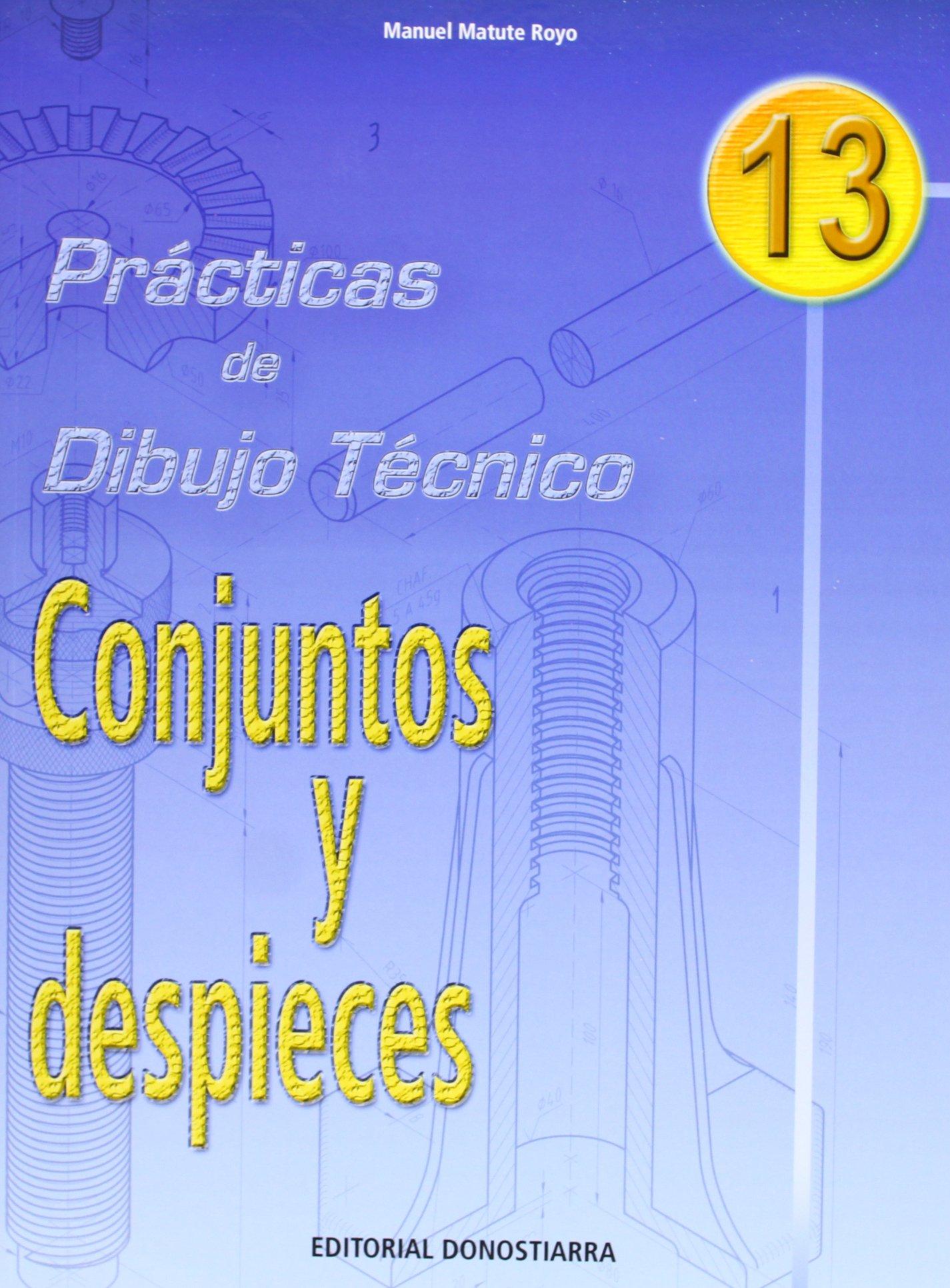 P.D.T. Nº 13: Conjuntos y despieces. (Spanish) Paperback – 2012