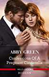 Confessions of a Pregnant Cinderella (Rival Spanish Brothers)