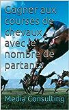 Gagner aux courses de chevaux avec le nombre de partants