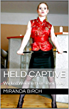 Held Captive: Wicked Women Have Their Way (English Edition)