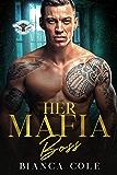 Her Mafia Boss: A Dark Romance (Romano Mafia Brothers Book 2) (English Edition)
