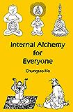 Internal Alchemy for Everyone