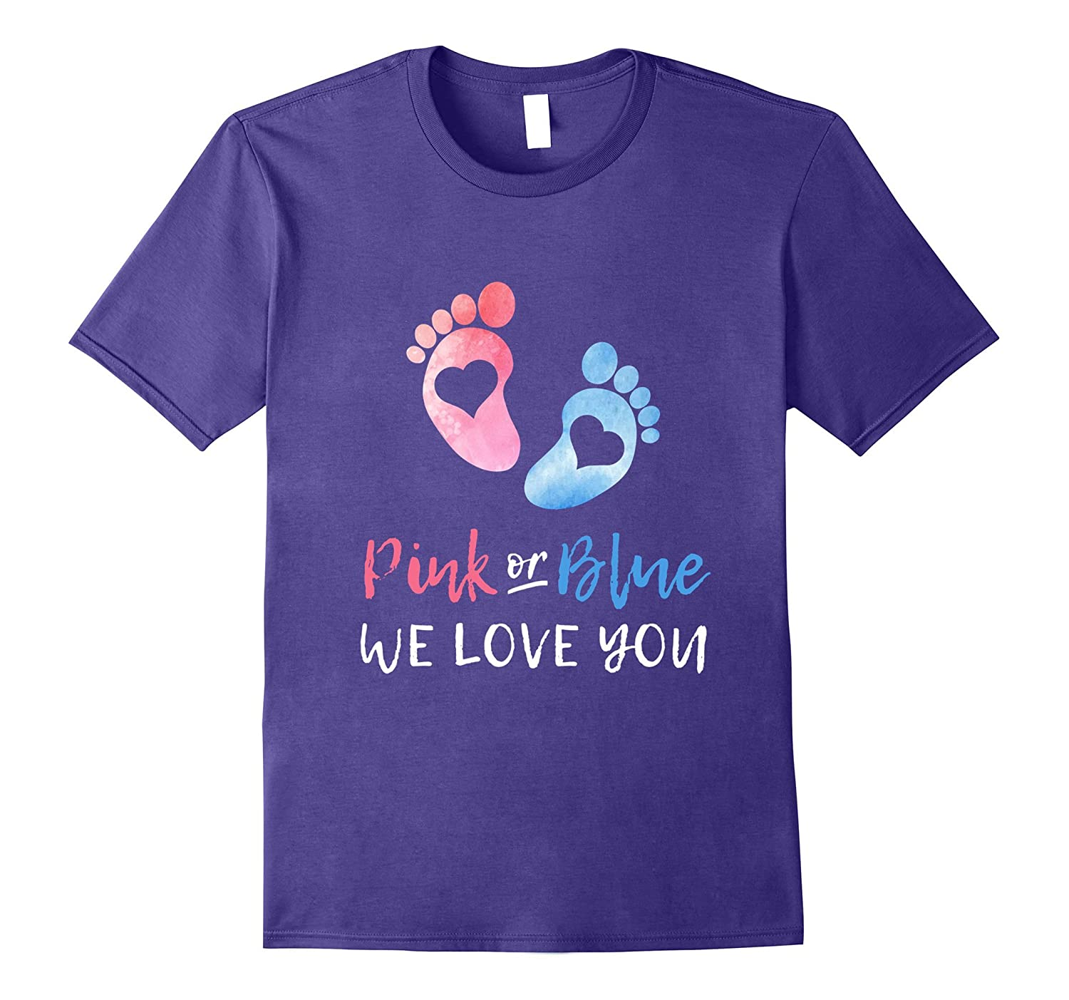 Pink Or Blue We Love You Mom Dad Cute T-shirt Pregnancy-ah my shirt one gift