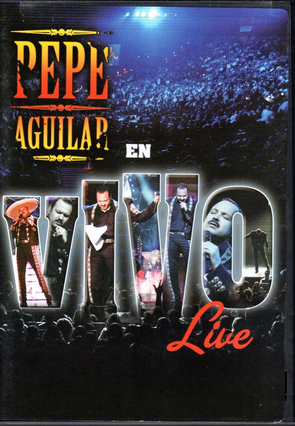 Pepe Aguilar: Pepe Aguilar Live