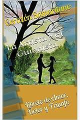 La Artista y El Guionista: Libreto de Amor, Dolor y Triunfo (Spanish Edition) Kindle Edition