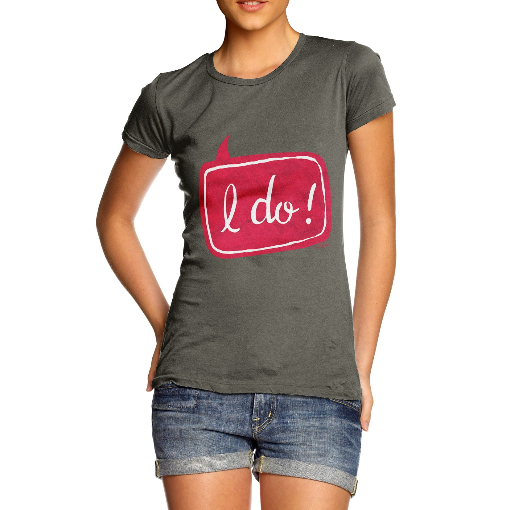 Women's I Do! Wedding 100% Cotton T-Shirt, Crew Neck, Comfortable and Soft Classic Tee with Unique Design Small Khaki