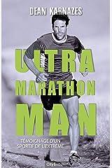 Ultra marathon man (French Edition) Kindle Edition