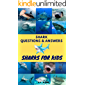 Sharks for Kids: Sharks Questions and Answers (Early reading Book 2)