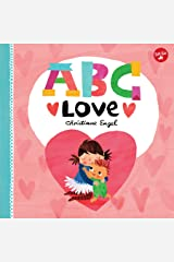 ABC for Me: ABC Love:An endearing twist on learning your ABCs! Kindle Edition