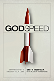 Godspeed: Making Christ's Mission Your Own (English Edition)