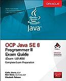OCP Java SE 8 Programmer II Exam Guide