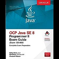 OCP Java SE 8 Programmer II Exam Guide (Exam 1Z0-809)