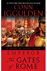 Emperor: The Gates of Rome: A Novel of Julius Caesar (Emperor Series Book 1) Kindle Edition