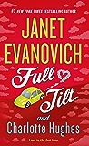 Full Tilt: A Novel (Janet Evanovich's Full Series Book 2)