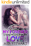 My Forever Love (Crossing the Line Book 2)