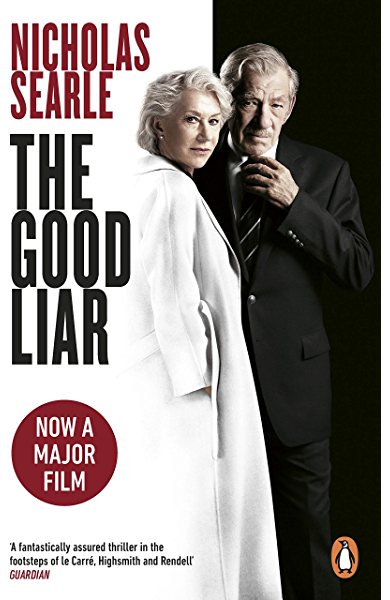 The Good Liar: Now a Major Film Starring Helen Mirren and Ian ...