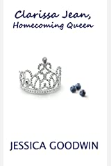 Clarissa Jean, Homecoming Queen Kindle Edition