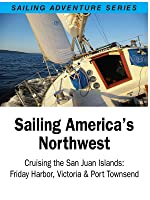 Cruising the San Juan Islands