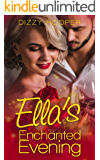 Ella's Enchanted Evening (Crown Brothers Fairy Tale Romance Book 1)
