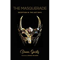 The Masquerade: Deception In The Last Days