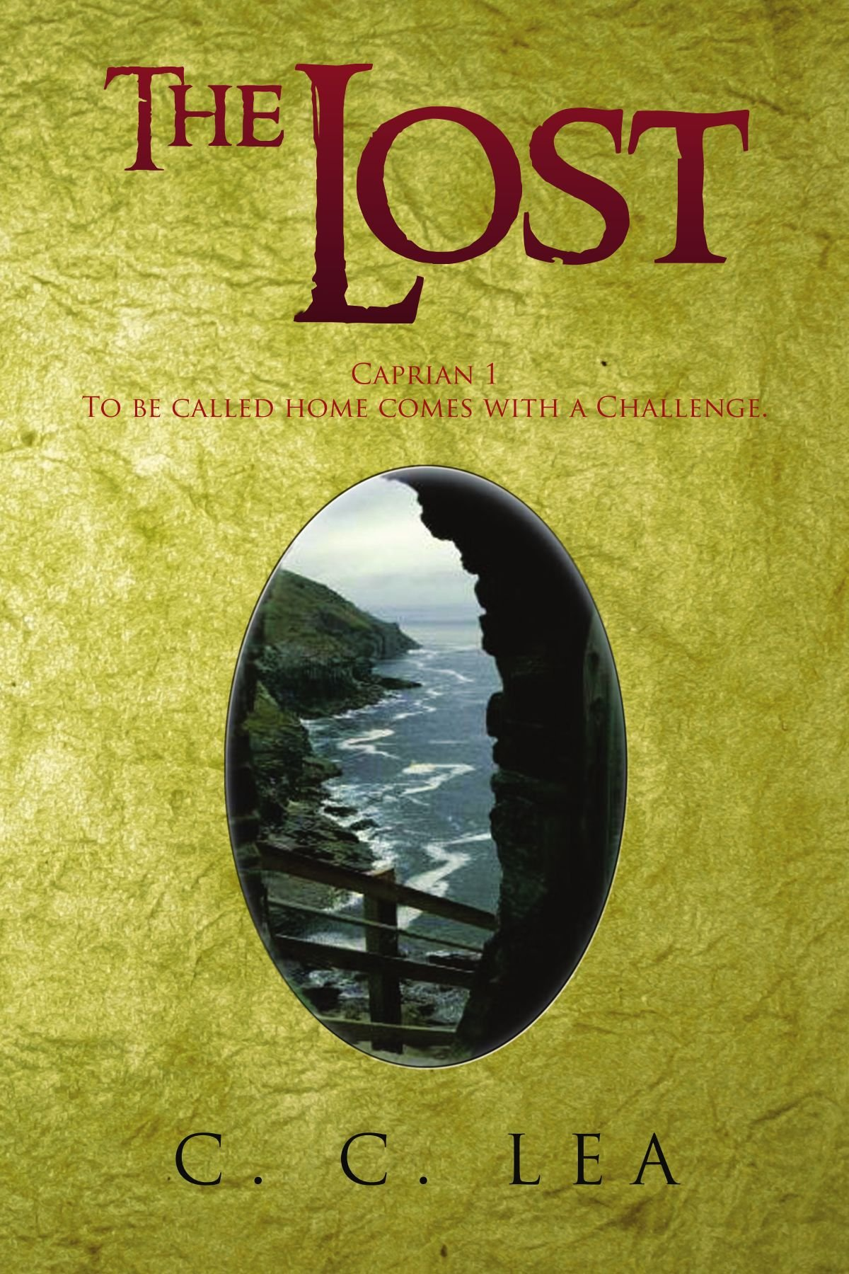 The Lost: Caprian 1 To be called home comes with a Challenge. ebook