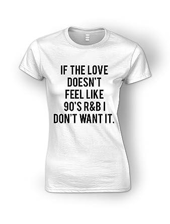3cf50766c637f If The Love Doesn t Feel Like 90 s R B I Don t Want It White Ladies ...