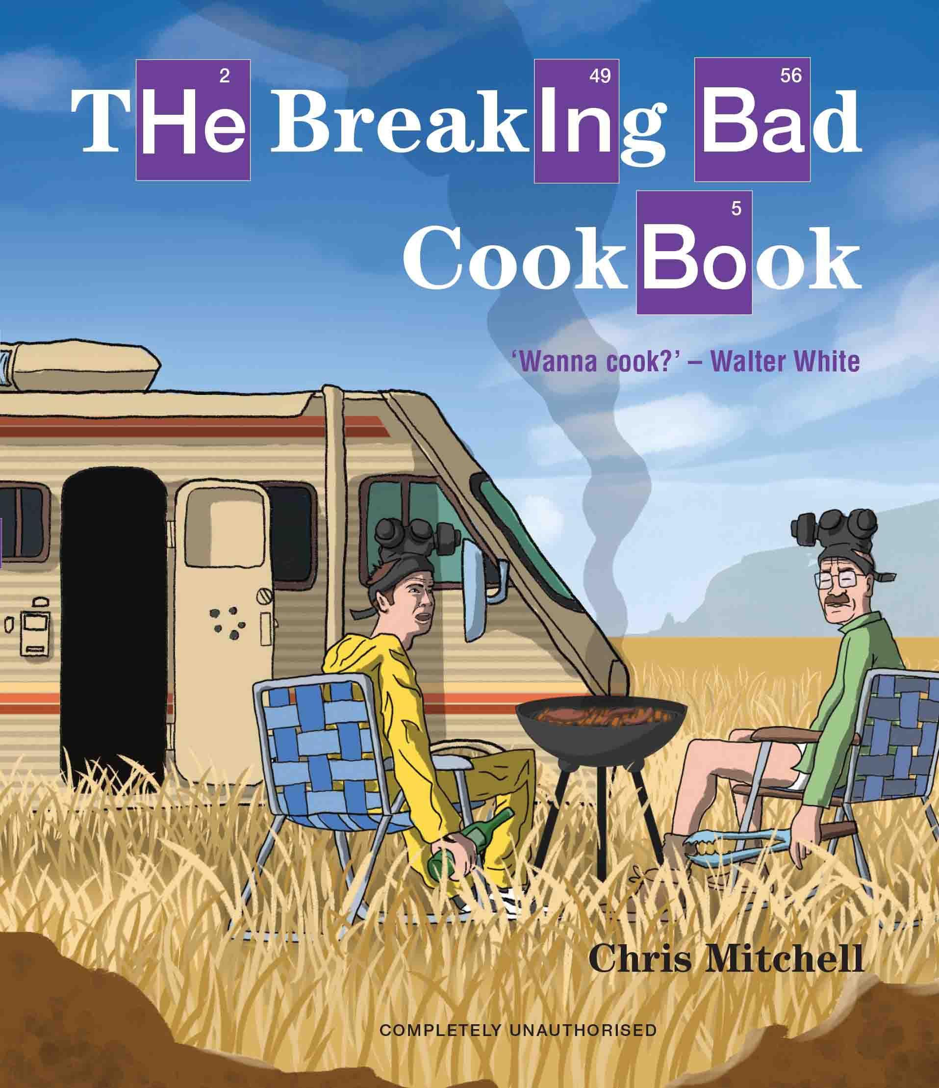 The Breaking Bad Cookbook: Amazon.de: Chris Mitchell: Fremdsprachige Bücher