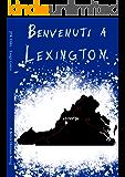 Benvenuti a Lexington: A Better Human Being