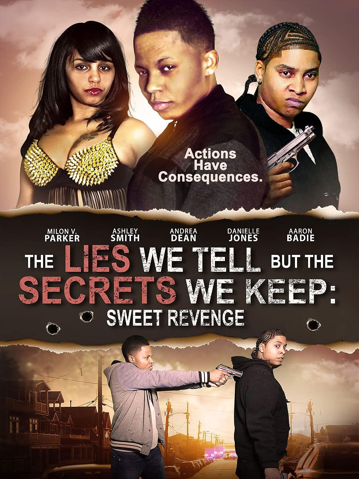The Lies We Tell But The Secrets We Keep: Sweet Revenge