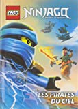 Lego Ninjago Masters of Spinjitzu : Les pirates du ciel