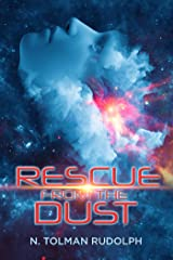 Rescue from the Dust (Planet of the Red Dust Book 2) Kindle Edition