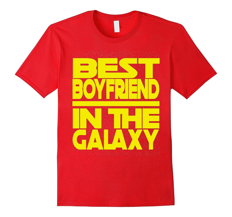 Best Boyfriend in the Galaxy Birthday Valentine's T Shirt-CL